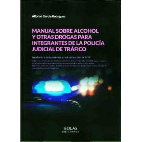 Manual sobre alcohol y otras drogas para integrantes de la Policía Judicial de Tráfico